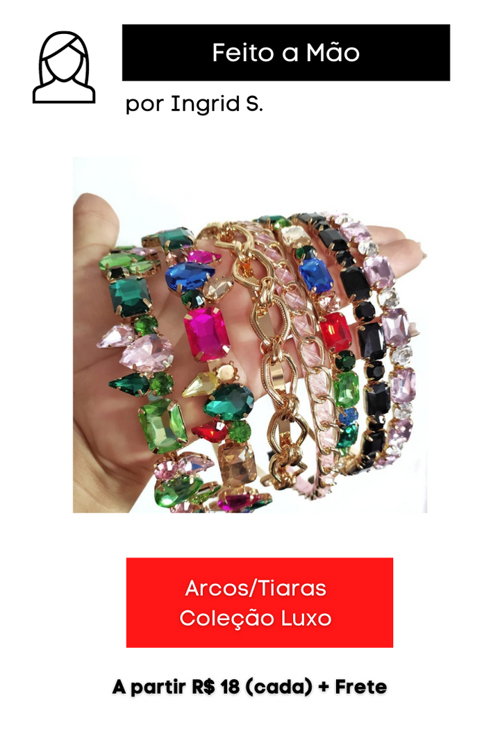 Arco/Tiara Coleção Luxo