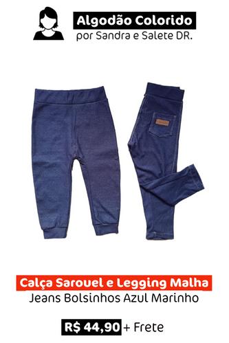 Calça Sarouel e Legging Malha