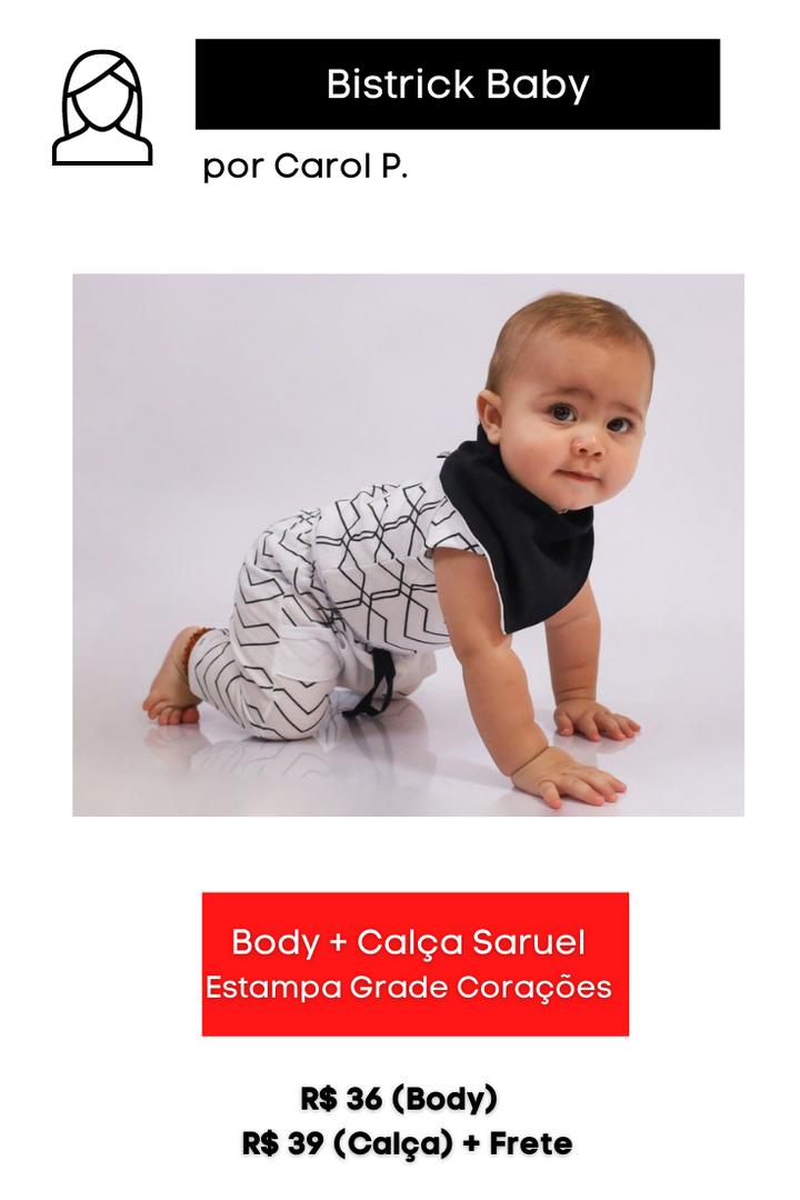 Body + Calça Saruel