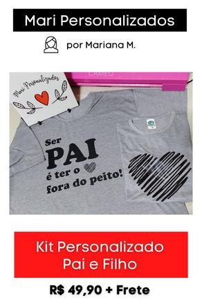 Kit Camisetas Personalizadas: Pai e Filho