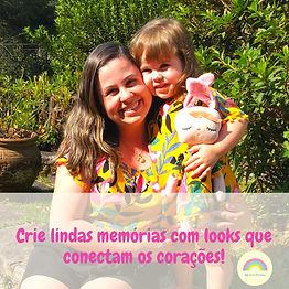Look Família: Mãe & Filha (o)
