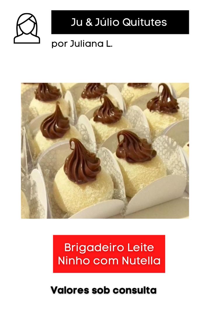 Brigadeiro de Leite Ninho com Nutella