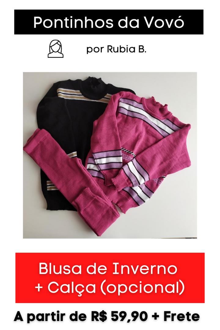 Blusa de Inverno ( calça opcional)