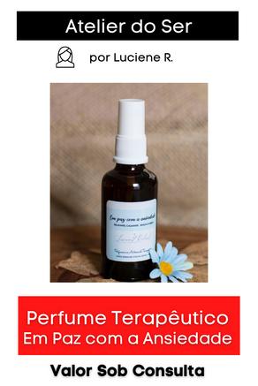 Perfume Terapêutico: Em Paz com a Ansiedade