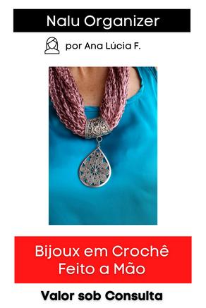Bijoux em Crochê   Diversos modelos e cores