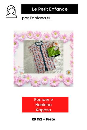 Romper e Naninha Raposa