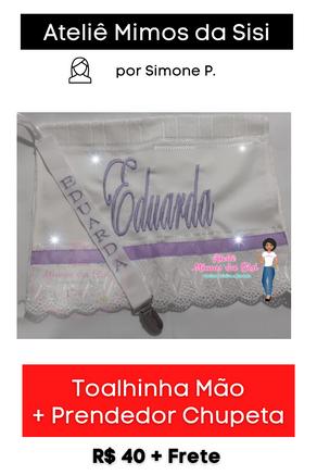 Toalhinha Mão + Prendedor de Chupeta | Personalizados com nome