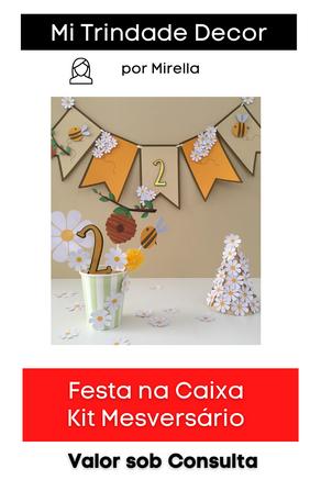 Festa na Caixa | Kit Mesversário