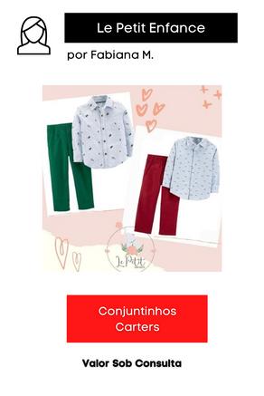 Conjuntinhos Carters