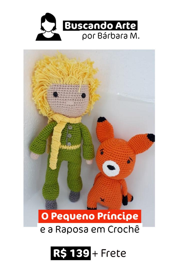 O Pequeno Príncipe e a Raposa em Crochê