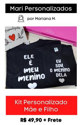 Kit de Camisetas Personalizadas   Mãe e Filho
