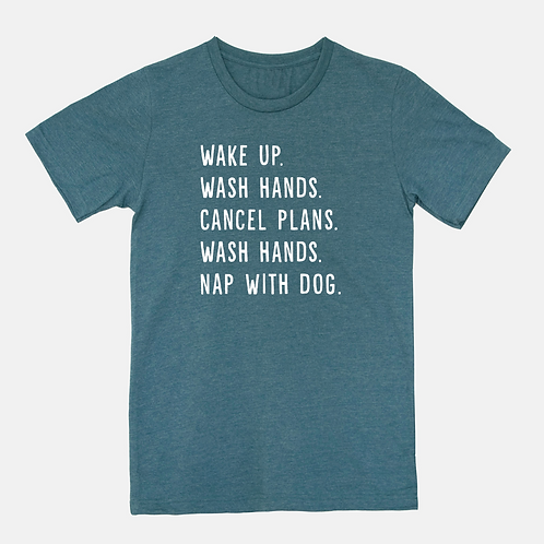 Wake Up...Nap With Dog Unisex Tee