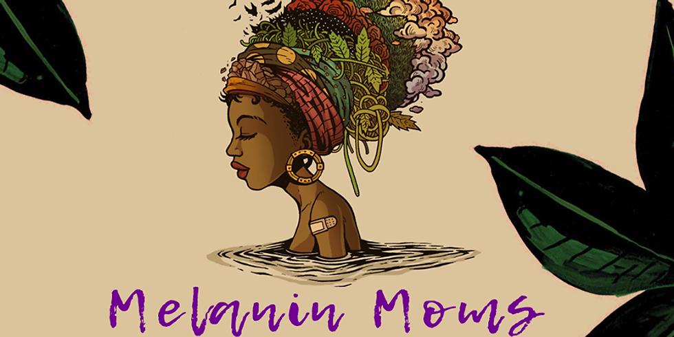 Melanin Moms Expo