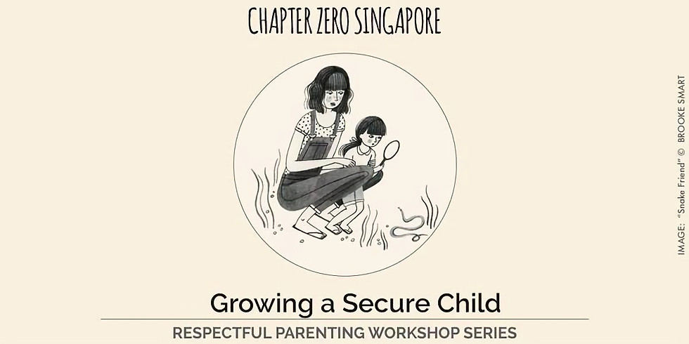 Raising a Secure and Independent Child (SOLD OUT)