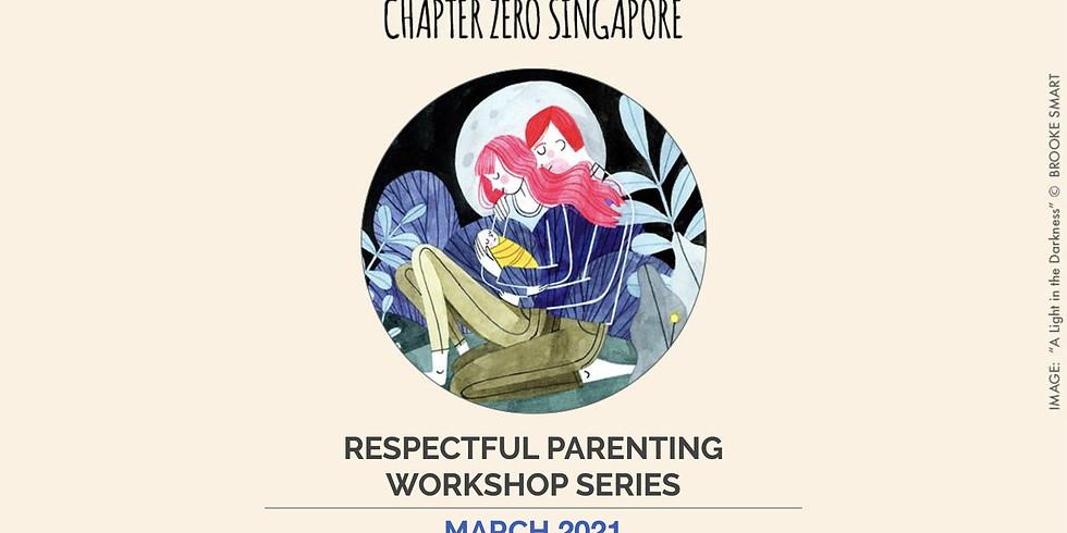 Respectful Parenting Workshop Series