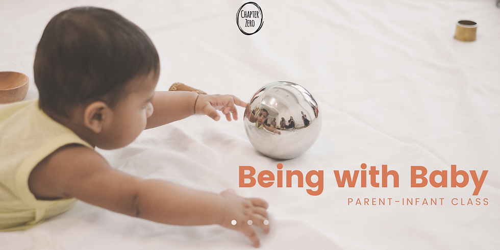 Being With Baby Parent-Infant Class