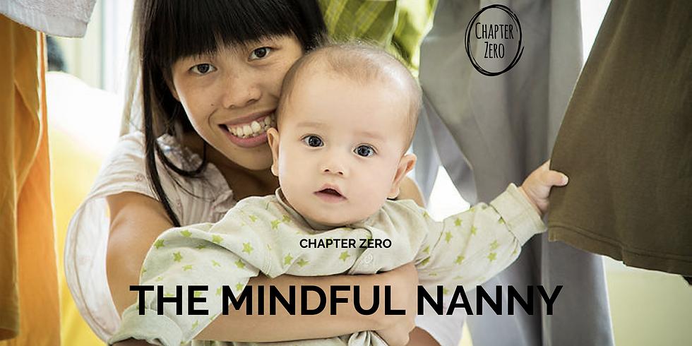 The Mindful Nanny: Infants (0-18 months)