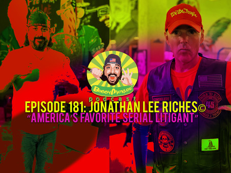 """""""America's Favorite Serial Litigant,"""" JONATHAN LEE RICHES©️   Bobby Pickles' Podcast™️ Ep 181"""