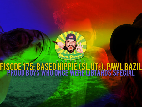 Marxist Hippie becomes Born Again American, Proud Boy (also, PAWL)   Bobby Pickles' Podcast™️ Ep 175