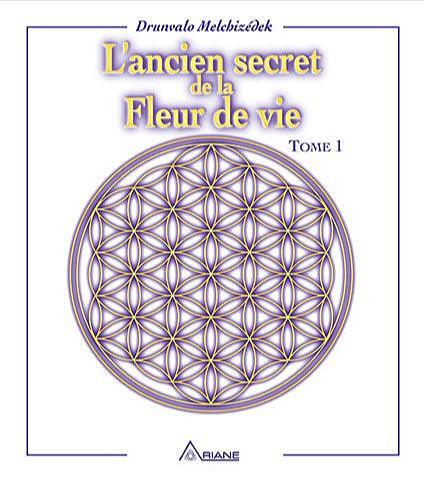L'ANCIEN SECRET DE LA FLEUR DE VIE