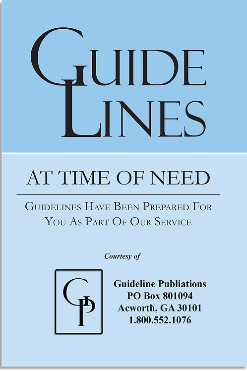 Guidelines: At a Time of Need