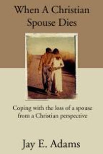 When a Spouse dies from a Christian Home