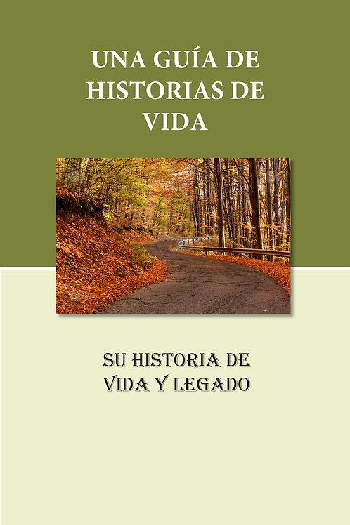 Una Guía De Historias De Vida