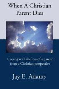When a Christian Parent Dies