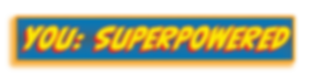 YOU SUPERPOWERED LOGO banner.png