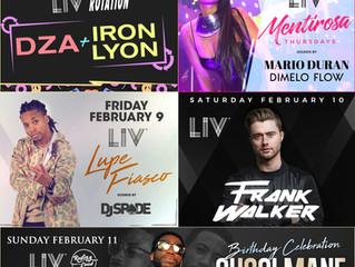 LIV Nightclub Feb. 7-11