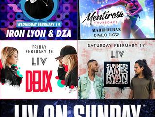 Liv Nightclub weekend line up feb. 14