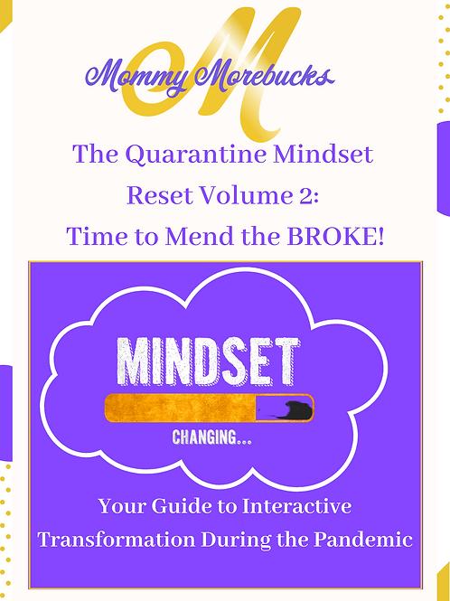 Quarantine Mindset Reset: Time to Mend the Broke