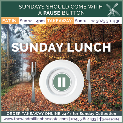 Windmill Sunday Lunch ~ Eat in or Takeaway