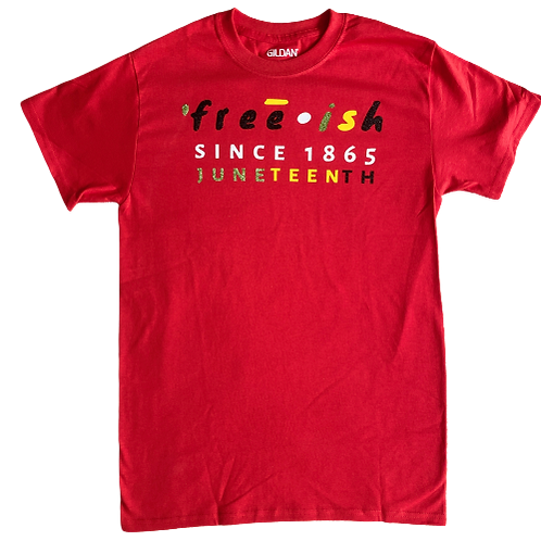 Adult: Freeish Juneteenth T-shirt  (Small, Medium)