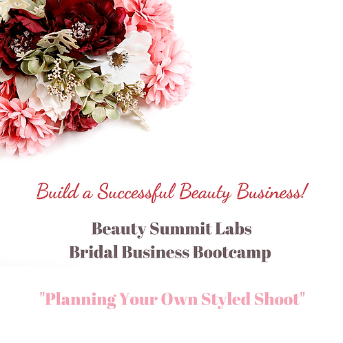 "Bridal Business Bootcamp | ""Planning Your Own Styled Shoot"""