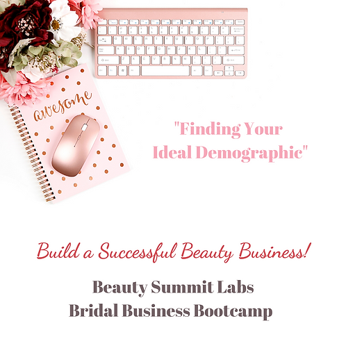 "Bridal Business Bootcamp | ""Finding Your Ideal Demographic"""
