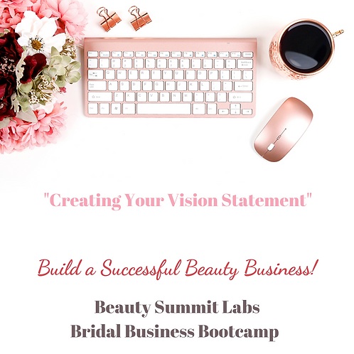 "Bridal Business Bootcamp | ""Creating Your Vision Statement"""