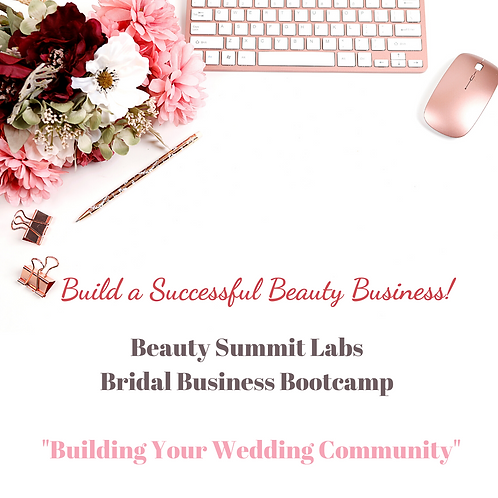 "Bridal Business Bootcamp | ""Building Your Wedding Community"""