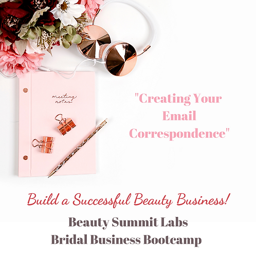 "Bridal Business Bootcamp | ""Creating Your Email Correspondence"""