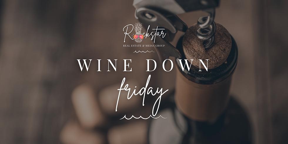 Wine Down Friday!
