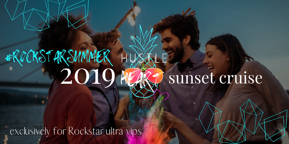 Rockstar Summer2019 Sunset Cruise: Exclusively for Ultra VIPs