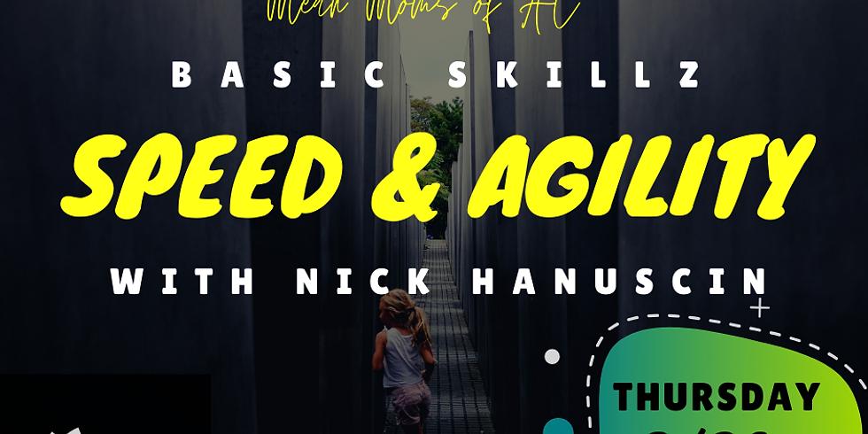 Basic Skillz: Speed and Agility