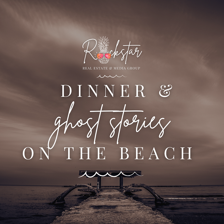 Dinner and Ghost Stories on the Beach!