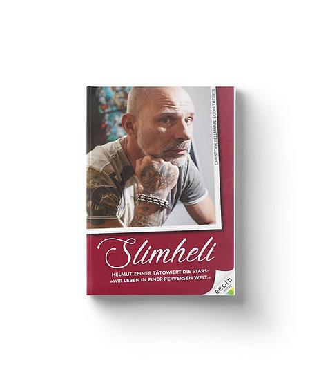 Slimheli - Helmut Zeiner tätowiert die Stars