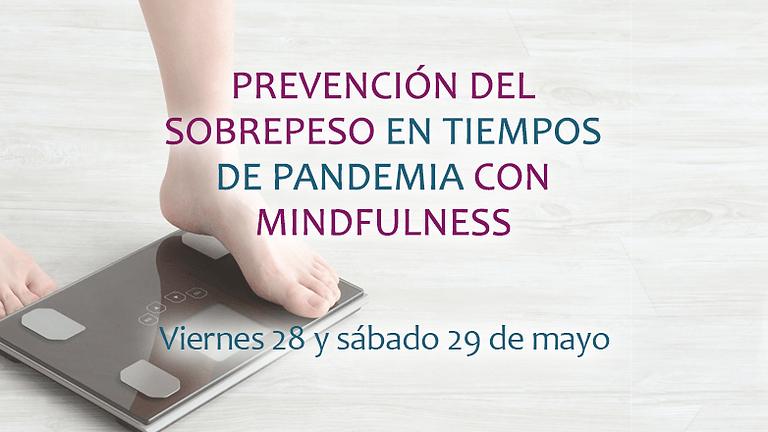 PREVENCIÓN DEL SOBREPESO EN TIEMPOS DE PANDEMIA CON MINDFULNESS