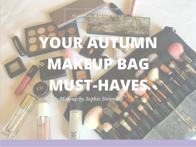 Autumn Make up Bag Must Haves