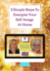 5 Simple Steps To Energise Your Self Image At Home Onine Course.png