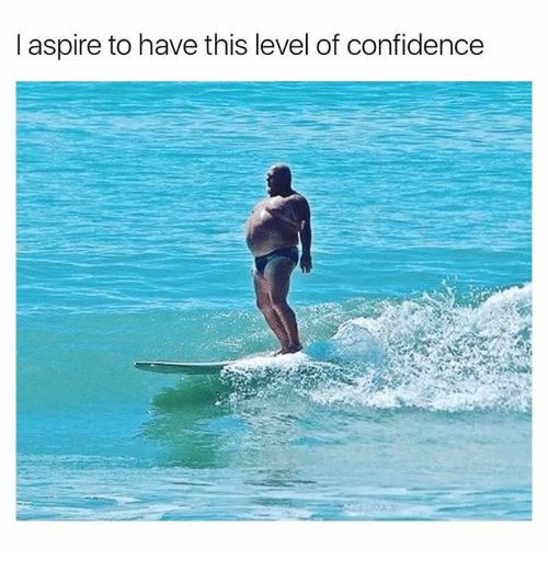 Confidence is a feeling