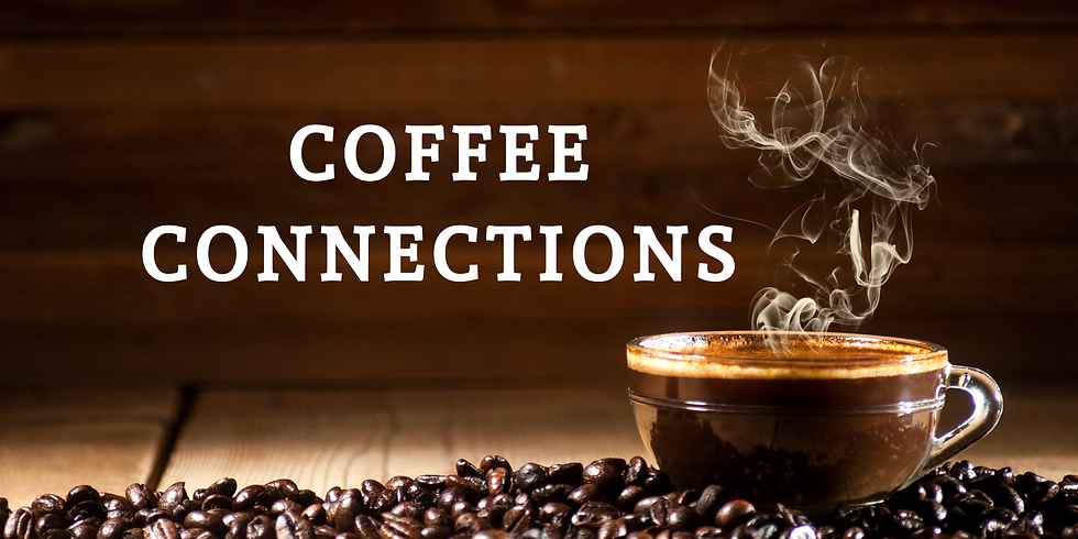 Coffee Connections (Zoom)