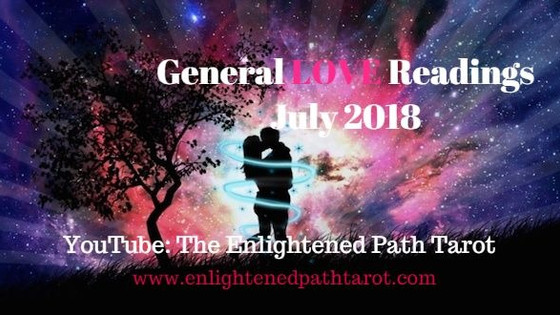 July 2018 General LOVE Readings have been posted! Check yours out to see what July has in store for